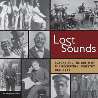 Lost Sounds: Blacks and the Birth of the Recording Industry, 1891-1922 border=