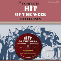 The Complete Hit of the Week Recordings, Volume 1 border=