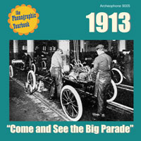 "1913: ""Come and See the Big Parade"" border="