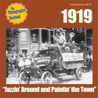 "1919: ""Jazzin' Around and Paintin' the Town"""