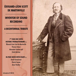 Édouard-Léon Scott de Martinville, Inventor of Sound Recording: A Bicentennial Tribute border=