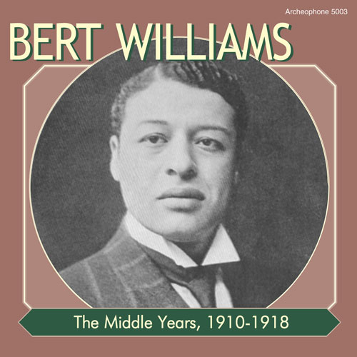 Bert Williams: The Middle Years, 1910-1918
