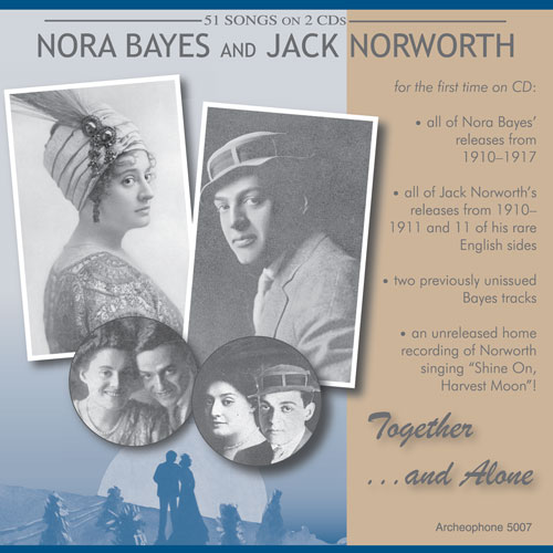 Nora Bayes and Jack Norworth: Together and Alone