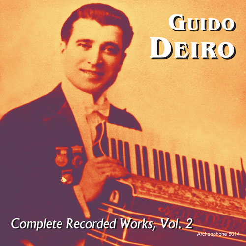 Guido Deiro: Complete Recorded Works, Volume 2
