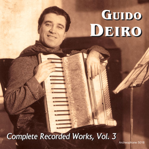 Guido Deiro: Complete Recorded Works, Volume 3