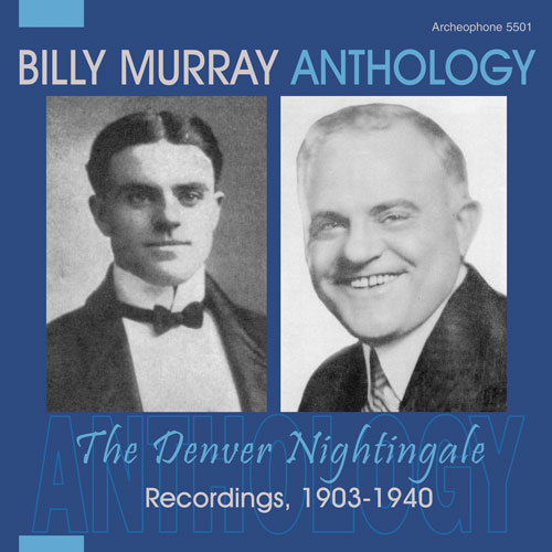 Billy Murray, Anthology: The Denver Nightingale [ARCH 5501]