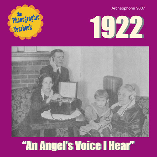 "Various Artists: 1922: ""An Angel's Voice I Hear"""