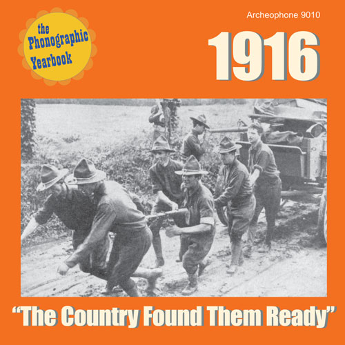 "Various Artists: 1916: ""The Country Found Them Ready"""