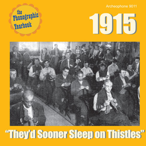 "Various Artists: 1915: ""They'd Sooner Sleep on Thistles"""