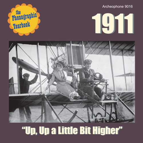 "Various Artists: 1911: ""Up, Up a Little Bit Higher"""