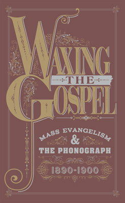 Waxing the Gospel