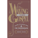 Waxing the Gospel: Mass Evangelism and the Phonograph, 1890-1900 (Various Artists)