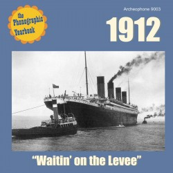 "1912: ""Waitin' on the Levee"" (Various Artists)"