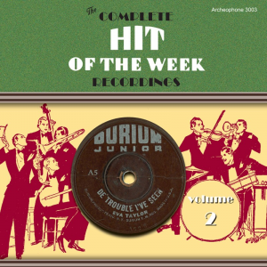 The Complete Hit of the Week Recordings, Volume 2 (Various Artists)