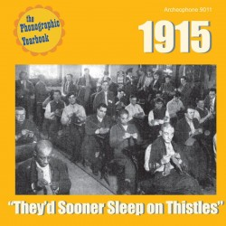 "1915: ""They'd Sooner Sleep on Thistles"" (Various Artists)"