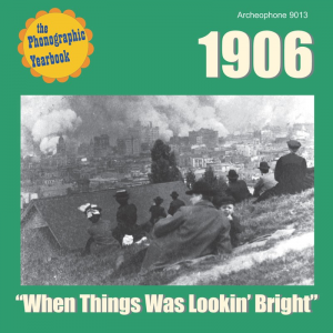 """1906: """"When Things Was Lookin' Bright"""" (Various Artists)"""