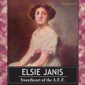 Sweetheart of the A.E.F. (Elsie Janis)
