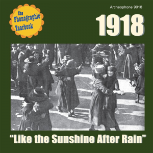 "1918: ""Like the Sunshine After Rain"" (Various Artists)"