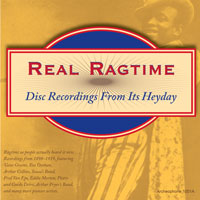 Real Ragtime: Disc Recordings From Its Heyday border=