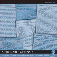 Actionable Offenses: Indecent Phonograph Recordings from the 1890s border=